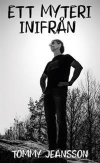 Ett myteri inifrån - Tommy Jeansson | Laserbodysculptingpittsburgh.com