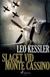 Slaget vid Monte Cassino - Leo Kessler   Laserbodysculptingpittsburgh.com