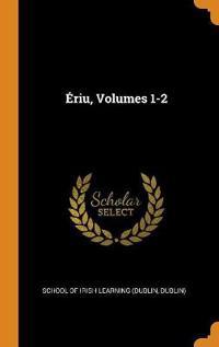 Ériu, Volumes 1-2