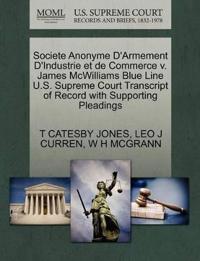 Societe Anonyme D'Armement D'Industrie Et de Commerce V. James McWilliams Blue Line U.S. Supreme Court Transcript of Record with Supporting Pleadings