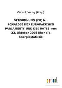 Verordnung (Eg) Nr. 1099/2008 Des Europäischen Parlaments Und Des Rates Vom 22. Oktober 2008 Über Die Energiestatistik