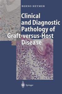 Clinical and Diagnostic Pathology of Graft-versus-Host Disease