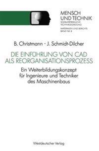 Die Einführung Von CAD Als Reorganisationsprozess