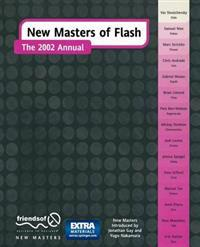 New Masters of Flash: The 2002 Annual