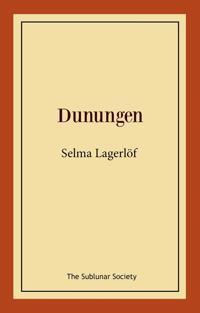 Dunungen : lustspel i fyra akter - Selma Lagerlöf pdf epub