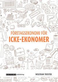Företagsekonomi för icke-ekonomer upplaga 3