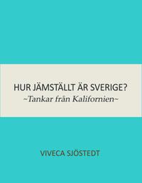 Hur jämställt är Sverige?