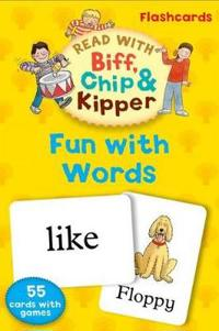 Oxford Reading Tree Read with Biff, Chip, and Kipper: Fun with Words Flashcards