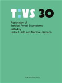Restoration of Tropical Forest Ecosystems
