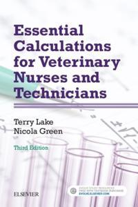 Essential Calculations for Veterinary Nurses and Technicians - E-Book