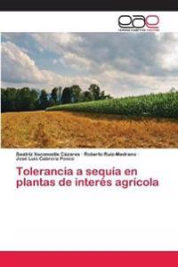 Tolerancia a Sequia En Plantas de Interes Agricola