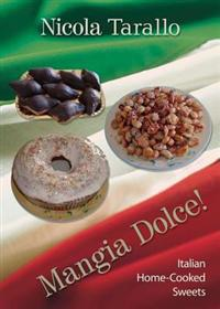 Mangia Dolce!