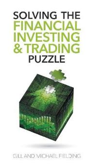 Solving the Financial Investing & Trading Puzzle