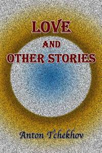 Love and Other Stories