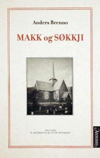 Makk og søkkji - Anders Brenno pdf epub