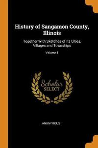History of Sangamon County, Illinois