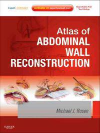Atlas of Abdominal Wall Reconstruction