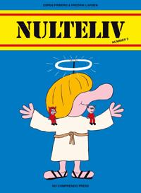 Nulteliv - Espen Friberg, Fredrik Larsen | Ridgeroadrun.org