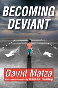 Becoming Deviant