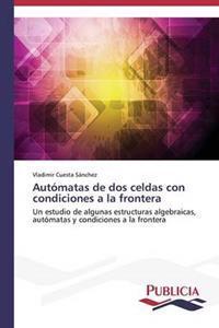 Automatas de DOS Celdas Con Condiciones a la Frontera