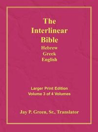 Interlinear Hebrew Greek English Bible-PR-FL/OE/KJV Large Print Volume 3