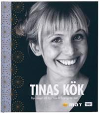 Tinas kök : nya recept och tips från SVTs program Mat