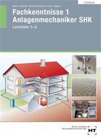 Lösungen Fachkenntnisse 1 Anlagenmechaniker SHK