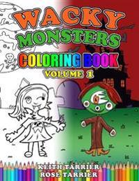 Wacky Monsters Coloring Book Volume 1