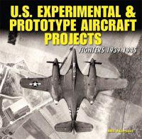 U.S. Experimental & Prototype Aircraft Projects
