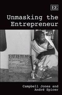 Unmasking the Entrepreneur