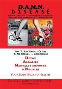D.A.M.N. Disease