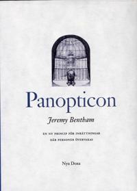 Panopticon : En ny princip för inrättningar där personer