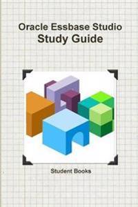Oracle Essbase Studio Study Guide