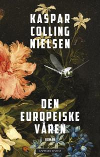 Den europeiske våren - Kaspar Colling Nielsen | Ridgeroadrun.org