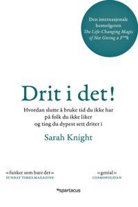 Drit i det! - Sarah Knight | Ridgeroadrun.org