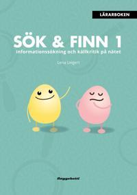 Sök & Finn 1 - lärarbok : informationssökning och källkritik på nätet