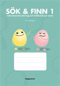 Sök & Finn 1 - elevbok : informationssökning och källkritik på nätet