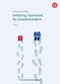 Innføring i barnerett for sosialarbeidere - Ragnhild Collin-Hansen   Inprintwriters.org