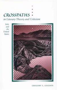 Crosspaths in Literary Theory and Criticism