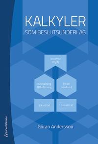 Kalkyler som beslutsunderlag - Göran Andersson pdf epub