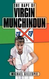 The Rape of Virgin Munchindun