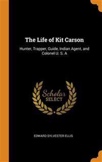 Life of Kit Carson