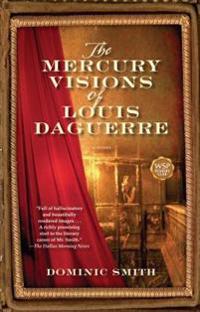 Mercury Visions of Louis Daguerre