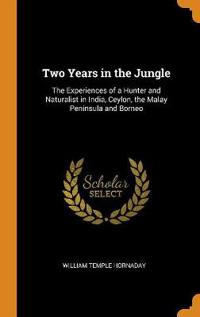 Two Years in the Jungle