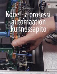 Kone- ja prosessiautomaation kunnossapito