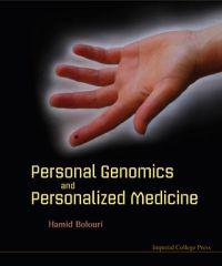 Personal Genomics and Personalized Medicine