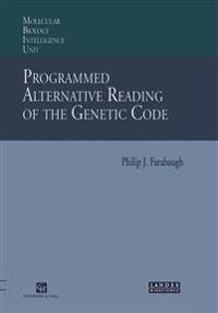 Programmed Alternative Reading of the Genetic Code