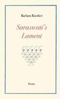 Saraswati's Lament