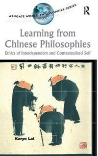 Learning from Chinese Philosophies
