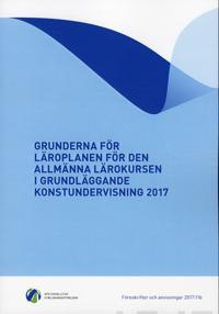Grunderna för läroplanen för den allmänna lärokursen i grundläggande konstundervisning 2017 -  pdf epub